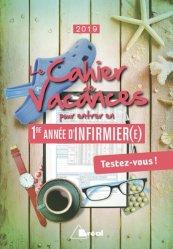 Nouvelle édition Le cahier de vacances pour réussir en 1re année d'infirmier(e)