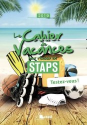 Dernières parutions sur Enseignement du sport, Le cahier de vacances pour réussir en STAPS