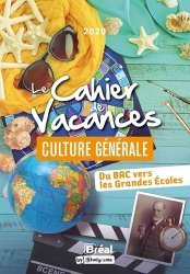 Dernières parutions sur Culture générale, Le cahier de vacances pour les grandes écoles spécial culture générale