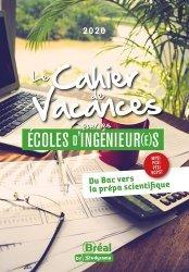 Dernières parutions sur Prépas - Écoles d'ingénieurs, Le cahier de vacances pour les écoles d'ingénieur(e)s