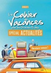 Dernières parutions sur Culture générale, Le cahier de vacances pour les grandes écoles spécial actualités