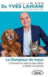 Dernières parutions sur Vétérinaire, Le dompteur de maux