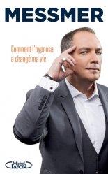 Dernières parutions sur Hypnose, Les pouvoirs de l'esprit