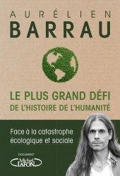 Dernières parutions sur Biodiversité - Ecosystèmes, Le plus Grand Défi de l'Histoire de l'Humanité