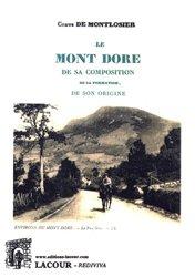 Dernières parutions sur Géologie, Le Mont Dore