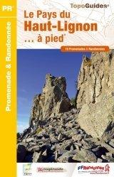 Dernières parutions dans Topo Guides, Le pays du Haut-Lignon... à pied