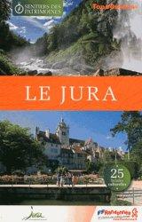 Dernières parutions dans Topo Guides, Le Jura