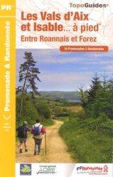 Dernières parutions dans Topo Guides, Les Vals d'Aix et Isable à pied