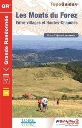 Dernières parutions dans Topo Guides GR, Les Monts du Forez entre villages et Hautes-Chaumes