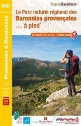 Nouvelle édition Le PNR BARONNIES PROVENCALES A PIED