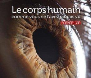 Dernières parutions sur PACES - PASS - LAS - MMOP, Le corps humain comme vous ne l'avez jamais vu