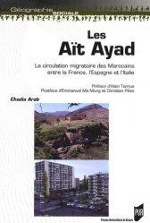 Dernières parutions dans Géographie sociale, Les Aït Ayad. La circulation migratoire des Marocains entre la France, l'Espagne et l'Italie