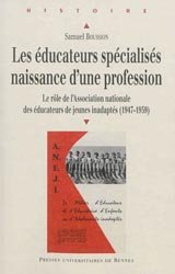 Dernières parutions dans Histoire et Patrimoine en Touraine, Les éducateurs spécialisés : naissance d'une profession