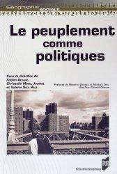 Dernières parutions dans Géographie sociale, Le peuplement comme politiques
