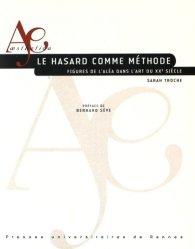Dernières parutions dans Aesthetica, Le hasard comme méthode. Figures de l'aléa dans l'art du XXe siècle