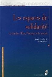 Dernières parutions sur Aide sociale, Les espaces de solidarité. La famille, l'Etat, l'Europe et le monde