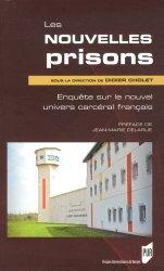 Dernières parutions dans Essais, Les nouvelles prisons. Enquête sur le nouvel univers carcéral français