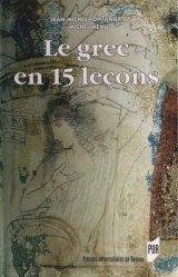 Dernières parutions sur Grec ancien, Le grec en 15 leçons
