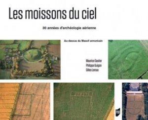 Dernières parutions sur Archéologie, Les moissons du ciel