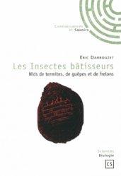 Souvent acheté avec Guide des papillons d'Auvergne, le Les Insectes bâtisseurs