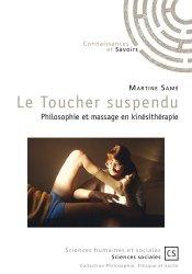 Souvent acheté avec La relation médecin-malade en cancérologie, le Le Toucher suspendu