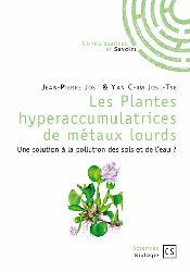Souvent acheté avec Traité de volcanologie physique, le Les Plantes hyperaccumulatrices de métaux lourds