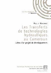 Dernières parutions sur Gestion et qualité de l'eau, Les transferts de technologies hydrauliques au cameroun