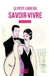 Dernières parutions sur Savoir-vivre, Le petit livre du savoir-vivre