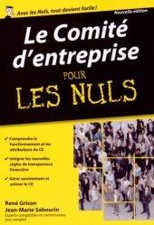 Dernières parutions dans Pour les Nuls, Le comité d'entreprise pour les nuls