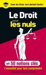 Dernières parutions dans Pour les Nuls, Le droit pour les nuls en 50 notions clés