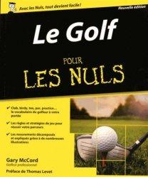 Dernières parutions dans Pour les Nuls, Le golf pour les nuls