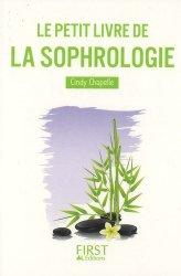 Souvent acheté avec Développer la confiance de son enfant grâce à Montessori, le Le Petit Livre de la Sophrologie