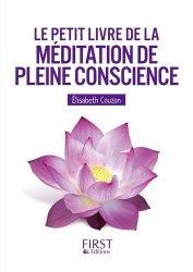Dernières parutions dans Le petit livre, Le petit livre de la méditation de pleine conscience