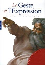 Dernières parutions dans Guide des arts, Le Geste et l'Expression