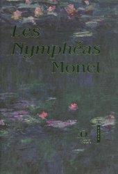 Dernières parutions dans Beaux-arts, Les Nymphéas de Claude Monet