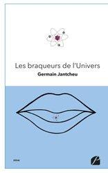 Dernières parutions dans Essai, Les braqueurs de l'Univers