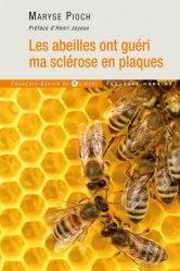 Dernières parutions dans Écologie humaine, Les abeilles ont guéri ma sclérose en plaques
