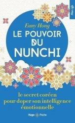Dernières parutions sur Réussite personnelle, Le pouvoir du Nunchi