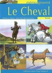 Dernières parutions dans Mémo, Le cheval