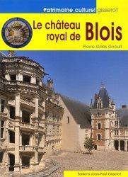 Dernières parutions dans Patrimoine culturel, Le château royal de Blois