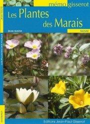 Dernières parutions dans Mémo Gisserot, Les plantes des marais
