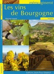 Dernières parutions dans Mémo Gisserot, Les Vins de Bourgogne