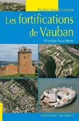 Dernières parutions dans Patrimoine, Les fortifications de vauban