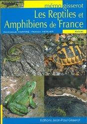 Dernières parutions sur Reptiles, Les reptiles et amphibiens de France