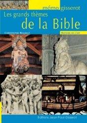 Dernières parutions dans Mémo Gisserot, Les grands thèmes de la Bible
