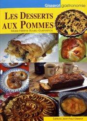 Dernières parutions dans Gisserot gastronomie, Les desserts aux pommes