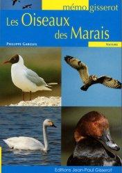 Souvent acheté avec Le Flamant rose,  ambassadeur des zones humides, le Les oiseaux des marais