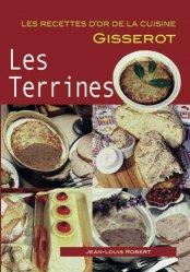 Dernières parutions sur Terrines et foie gras, Les terrines