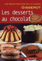 Dernières parutions sur Chocolat, Les desserts au chocolat
