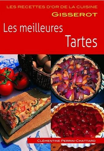 Dernières parutions sur Cuisines régionales, Les meilleures tartes